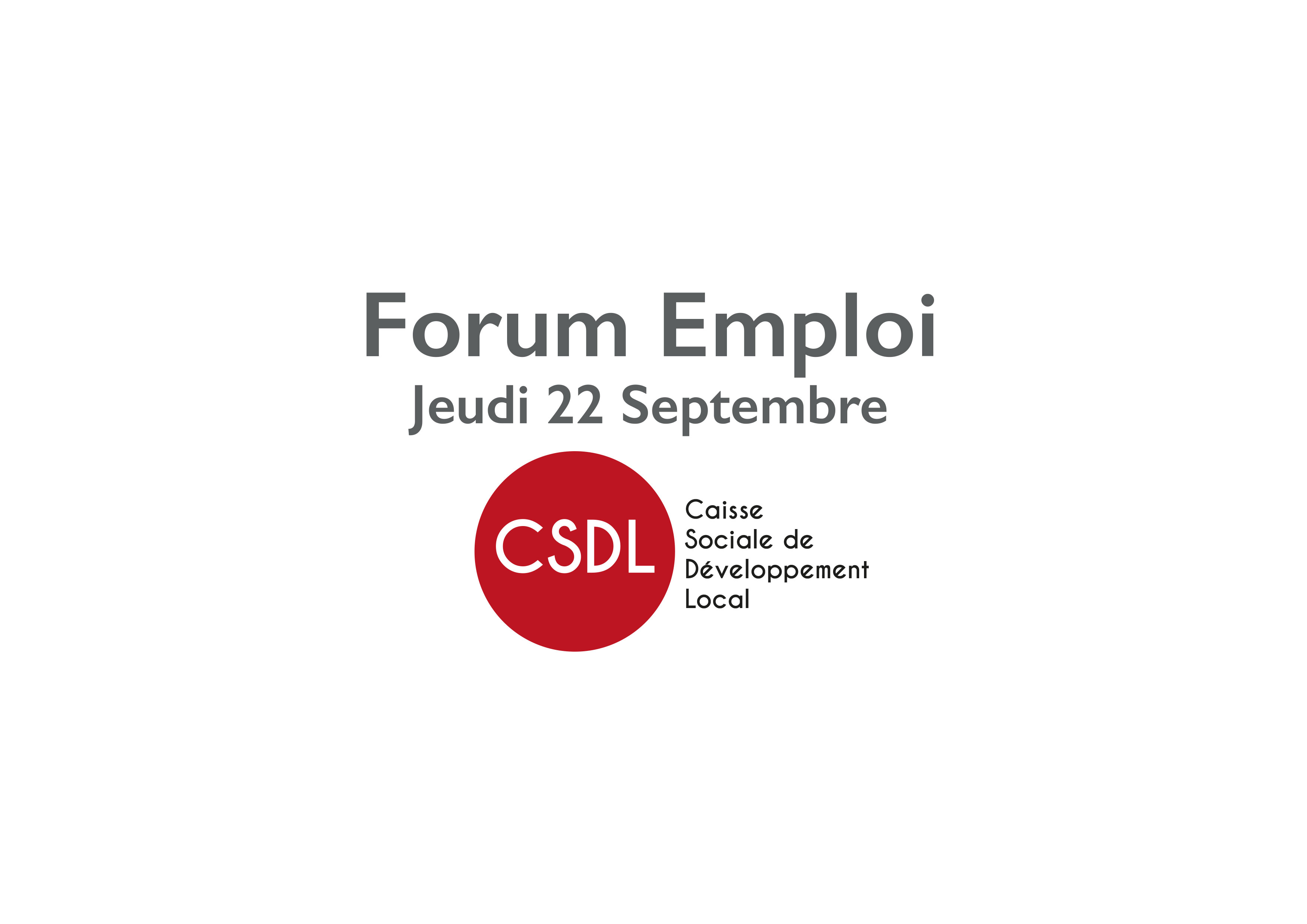 Participation de la CSDL au Forum Emploi Septembre 2016