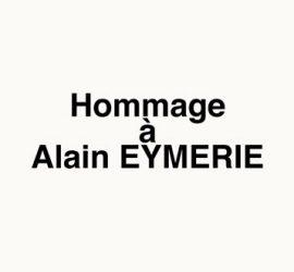 Hommage à Alain EYMERIE, ami et membre du Comité de crédit de la CSDL